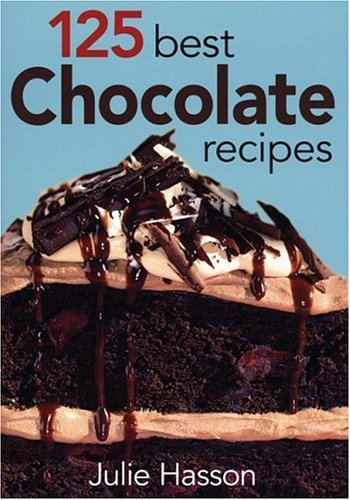book cover of 125 Best Chocolate Recipes