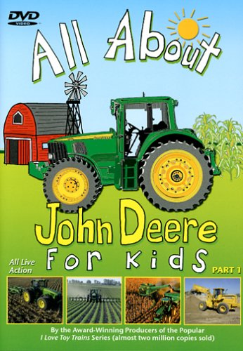 All About John Deere for Kids Part 1 dvd cover